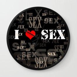 Sex on black background. I love sex Wall Clock