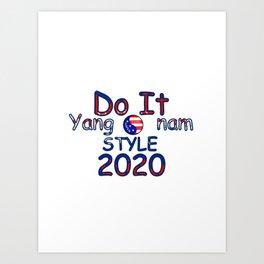 Do It Yang...nam Style Art Print