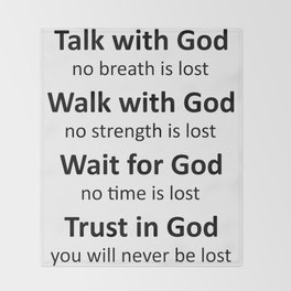 Trust in God, you will never be lost-black Throw Blanket
