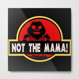I'm the Baby! Metal Print