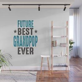 Gift for Grandpop Wall Mural