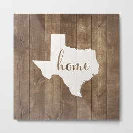 Texas is Home - White on Wood Metal Print