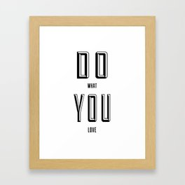 DO YOU Framed Art Print