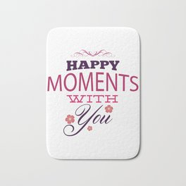 Happy Moments With You - Valentines Day Bath Mat