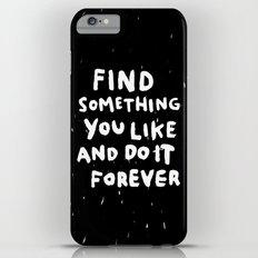 Find Something you like Slim Case iPhone 6 Plus