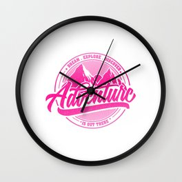 Dream Explore Discover Adventure Is Out There mag Wall Clock