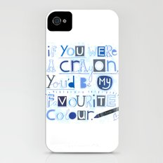 If you were a crayon... iPhone (4, 4s) Slim Case