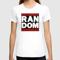random T-shirts featuring RANDOM by PsychoBudgie