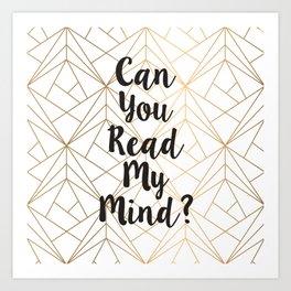 Read My Mind Art Print
