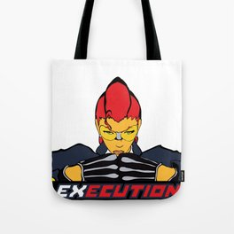 EXECUTION Tote Bag