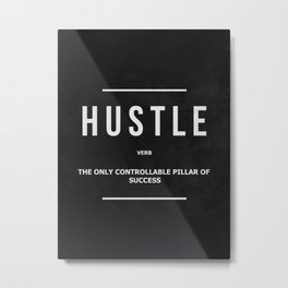 Hustle Verb Motivational Wall Art Entrepreneur Motivation Metal Print