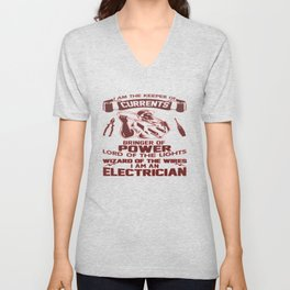 I AM AN ELECTRICIAN Unisex V-Neck