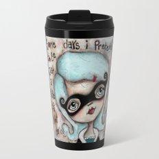 Not Me - by Diane Duda Travel Mug