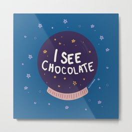My future is chocolate Metal Print