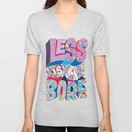 Less is a Bore Unisex V-Neck