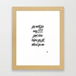 Inspirational Shit: Give Away 100 Ideas Framed Art Print