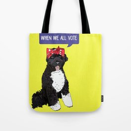 Political Pups - When We All Vote Tote Bag