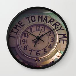 Time to marry me Wall Clock