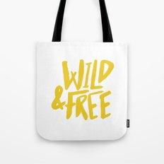 Wild and Free - Sunshine Tote Bag