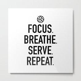 Volleyball - Focus Breathe Serve Repeat Metal Print