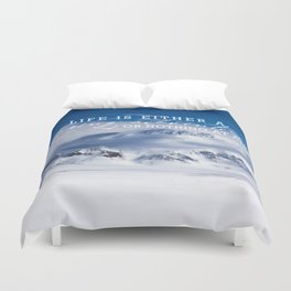 Life is either a daring adventure or nothing at all. ICELAND (Helen Keller Quote) Duvet Cover