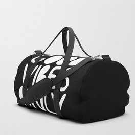 GOOD VIBES ONLY (black) - Handlettered typography Duffle Bag