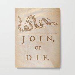 Join or Die Snake (vintage texture) Metal Print