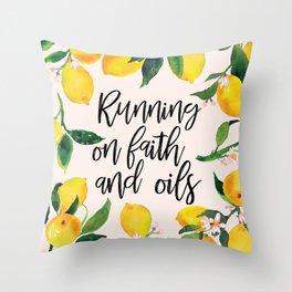 Running on Faith and Oils Throw Pillow
