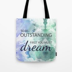 Be Outstanding Tote Bag