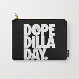 Dope Dilla Day Carry-All Pouch