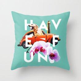 Have Fun Throw Pillow