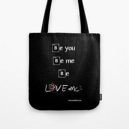 Be Love Tote Bag