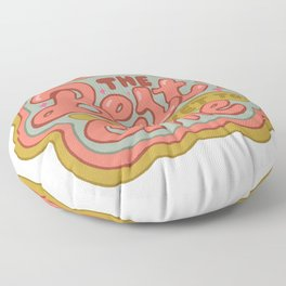 The Best is yet to Come in Peach Floor Pillow