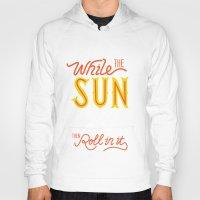 sunshine Hoodies featuring Sunshine by Wharton