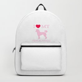 I Love my French Poodle Design Backpack
