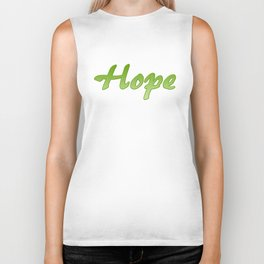 Inspiration Words...Hope Biker Tank