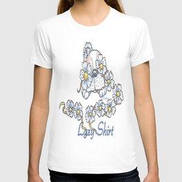 Lazy Shirt T-shirt