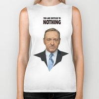 frank underwood Biker Tanks featuring You are entitled to nothing - Frank Underwood by Fantastisch.com