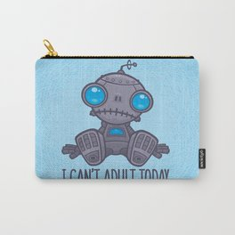 I Can't Adult Today Sad Robot Carry-All Pouch
