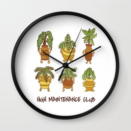 High Maintenance Club Plants and Succulents Wall Clock
