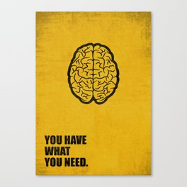 Lab No.4 -You Have What You Need Corporate Start-up Quotes poster Canvas Print