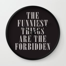 Mark Twain Quote on the funniest things in life, typography, illustration, for laughing, happy life Wall Clock