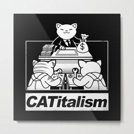 CaTitalism Metal Print