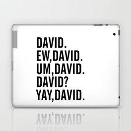 David Rose Funny Bella Canvas Shirt, Schitt's Creek Alexis QuoteS Laptop & iPad Skin