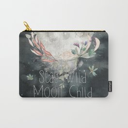 Stay Wild, Moon Child Carry-All Pouch