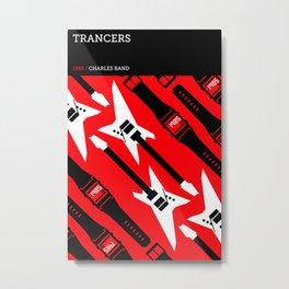 Trancers Metal Print