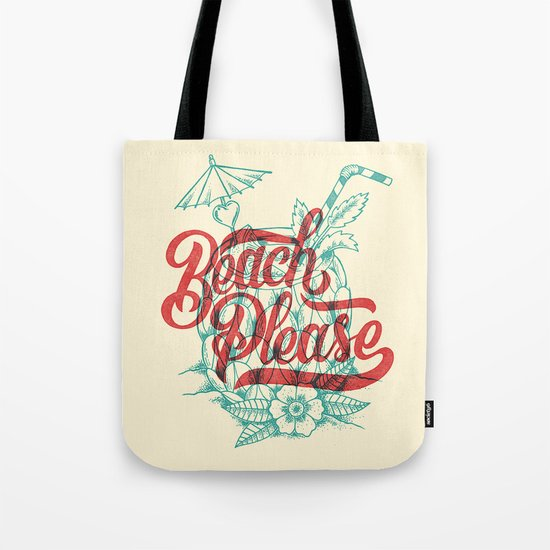 Beach Please Tote Bag by CaliDoso | Society6