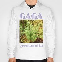 lady gaga Hoodies featuring Gaga germanotta by Duke Herbarium