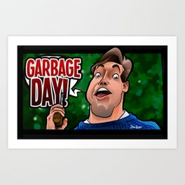 Garbage Day (Silent Night Deadly Night Part 2) Art Print