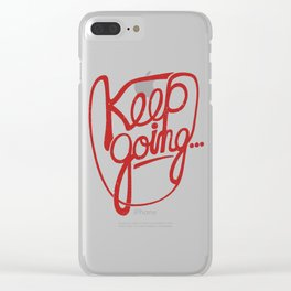 KEEP GO/NG Clear iPhone Case